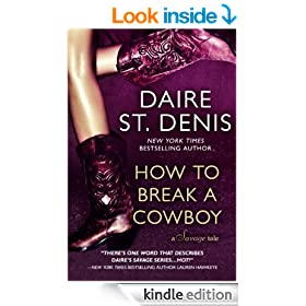 How To Break A Cowboy (Savage Tales Book 1)