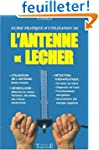 L'antenne de Lecher, guide pratique d...