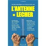 L'antenne de Lecher, guide pratique d'utilisationpar Dominique Coquelle