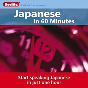 Japanese...In 60 Minutes Audiobook