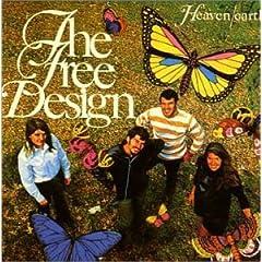 フリー・デザイン『ヘヴン・アース』=ジャズ・フィーリングも取り入れ,より高い音楽性への試みが随所に。落ち着いた雰囲気の佳作に仕上がっている。
