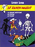 Le Ranch Maudit