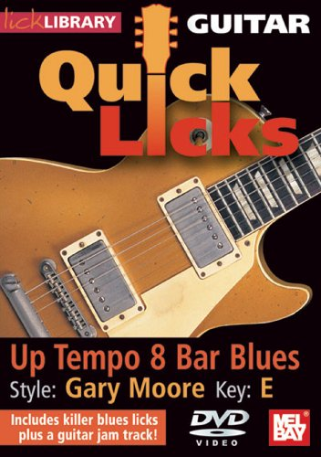 Lick Library: Guitar Quick Licks - Gary Moore Up Tempo 8 Bar... [DVD] [2009]