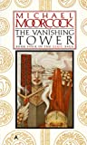 Michael Moorcock The Vanishing Tower (Elric Saga)