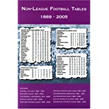 Non-league Football Tables 1889-2005by Michael Robinson