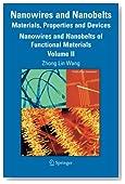 Nanowires and Nanobelts: Materials, Properties and Devices: Volume 2: Nanowires and Nanobelts of Functional Materials