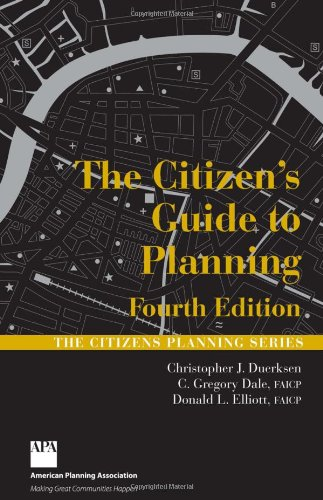 The Citizen's Guide to Planning 4th Edition (Citizens...