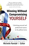 img - for Winning Without Compromising...Yourself book / textbook / text book