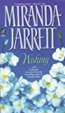 Wishing (Sonnet Books) (0671003410) by Jarrett, Miranda