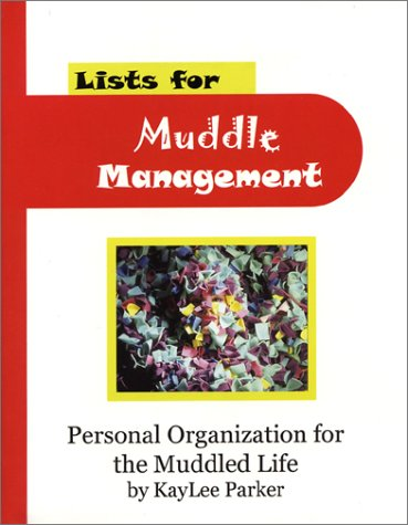 Lists for Muddle Management