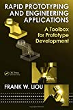 img - for Rapid Prototyping and Engineering Applications: A Toolbox for Prototype Development (Mechanical Engineering) book / textbook / text book