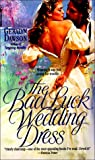 img - for Bad Luck Wedding Dress, The book / textbook / text book
