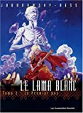 echange, troc Sylviane Corgiat - 30 ans Les Humanoïdes Associés, Pack 2 volumes : Volume 1, Lune d'Ombre, Tome 1 ; Volume 2, Le Lama Blanc, Le Premier Pas : P