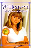 Middle Sister (7th Heaven(TM)) (037580336X) by Clark, Catherine