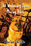 The Wednesday Spies: Missing Bikes