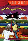 Murder Shoots the Bull:: A Southern Sisters Mystery (Southern Sisters Mysteries)