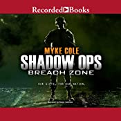 Shadow Ops, Book 3: Breach Zone | [Myke Cole]