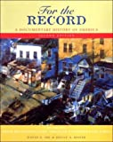 img - for For the Record a Documentary History of America Volume 2: From Reconstruction Through the Contemporary Times book / textbook / text book