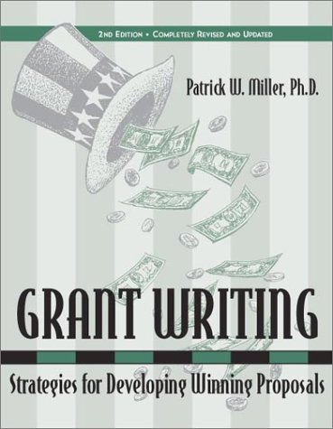 Grant Writing: Strategies for Developing Winning Proposals (2nd Edition)