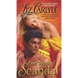 One Touch Of Scandalby Liz Carlyle