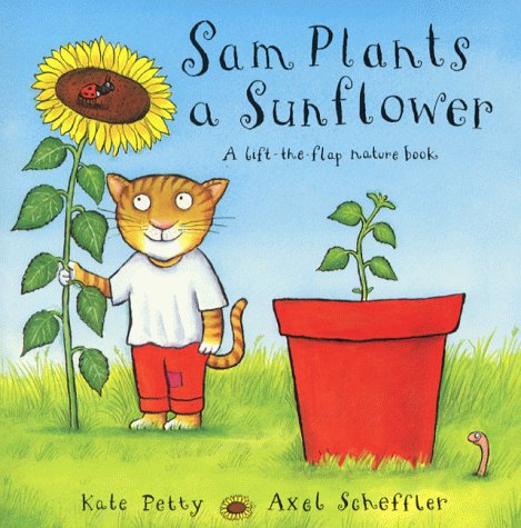 Sam Plants a Sunflower