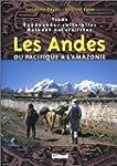 Les Andes, de la for�t vierge au Paci...
