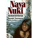 Naya Nuki: Shoshoni Girl Who Ran