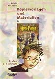 ' Harry Potter 1 und der Stein der Weisen'. Kopiervorlagen und Materialien. 5. - 7. Schuljahr. (Lernmaterialien)