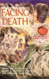 img - for Facing Death: Where Culture, Religion, and Medicine Meet book / textbook / text book