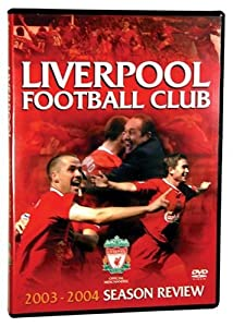 Liverpool FC Season Review 2003/2004 Region 1 NTSC from Soccer Learning Systems