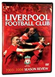 Liverpool FC 2003-2004 Season Review