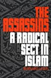 The Assassins: A Radical Sect in Islam (0195205502) by Lewis, Bernard