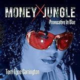 Terri Lyne Carrington Money Jungle: Provocative in Blue