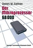 img - for Der Mikroprozessor 68000: Anwendung und Fehlersuche (German Edition) by James Coffron (1985-01-01) book / textbook / text book