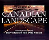 img - for A Guide to Photographing the Canadian Landscape book / textbook / text book
