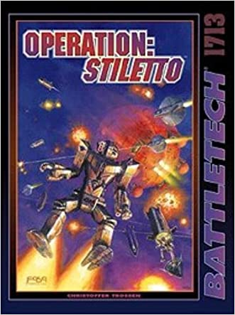 Operation Stiletto (Battletech) 1713