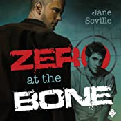 Zero at the Bone | [Jane Seville]