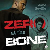 Zero at the Bone (       UNABRIDGED) by Jane Seville Narrated by Alan Smith