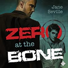 Zero at the Bone | Livre audio Auteur(s) : Jane Seville Narrateur(s) : Alan Smith