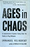 Ages in Chaos - Volume 1 - From the Exodus to King Akhnaton. (0283352574) by Velikovsky, Immanuel
