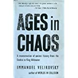 Ages in Chaos - Volume 1 - From the Exodus to King Akhnaton.by Immanuel Velikovsky