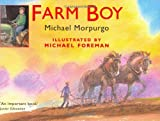 Michael Morpurgo Farm Boy - The Sequel to War Horse (Colour Illustrated edition)