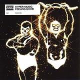 Hyper Music/Feeling Good [CD 1]