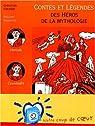 Contes et légendes des héros de la mythologie par Christian Grenier
