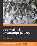 img - for Joomla! 1.5 JavaScript jQuery book / textbook / text book