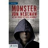 """Monster von nebenan: Wie gut kennen Sie Ihren Nachbarn?von """"Beate Handler"""""""