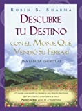 Descubre Tu Destino Con El... (Spanish Edition) (0307273938) by Sharma, Robin S.