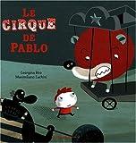 [Le ]cirque de Pablo