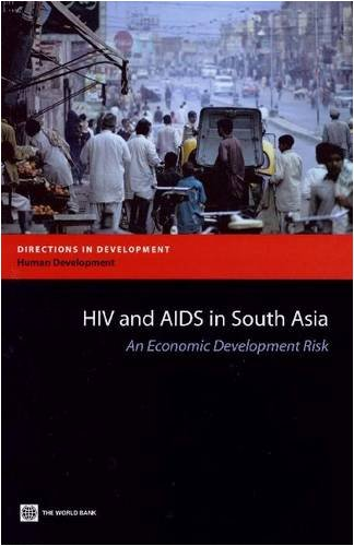 HIV and AIDS in South Asia: An Economic Development Risk (Directions in Development)
