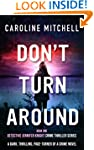 Don't Turn Around: A dark, thrilling,...
